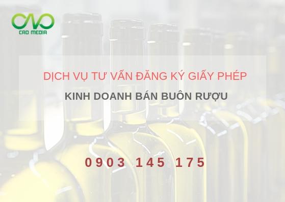 Thủ tục cấp giấy phép kinh doanh bán buôn rượu